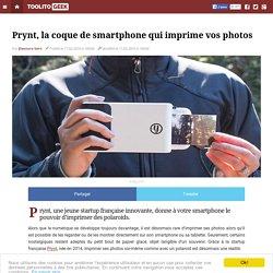 Prynt, la coque de smartphone qui imprime vos photos