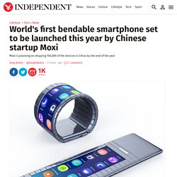 World's first bendable smartphone set to be launched this year by Chinese startup Moxi