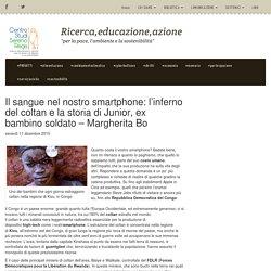 Il sangue nel nostro smartphone: l'inferno del coltan e la storia di Junior, ex bambino soldato – Margherita Bo