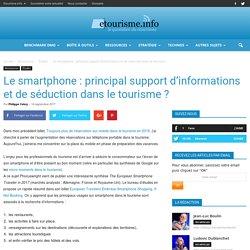 Le smartphone : principal support d'informations et de séduction dans le tourisme ?