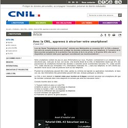 Avec la CNIL, apprenez à sécuriser votre smartphone!