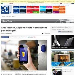 Avec iBeacon, Apple va rendre le smartphone plus intelligent