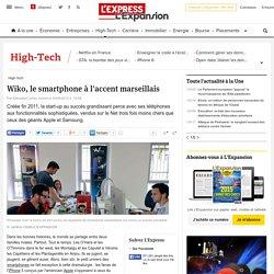 Wiko, le smartphone à l'accent marseillais