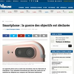 Smartphone : la guerre des objectifs est déclarée