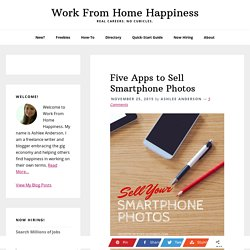 Five Apps to Sell Smartphone Photos - Work From Home Happiness