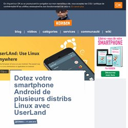 Dotez votre smartphone Android de plusieurs distribs Linux avec UserLand