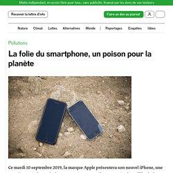 La folie du smartphone, un poison pour la planète