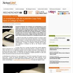 Le smartphone, star de la première Copy Party dans un collège du Havre