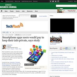 Would you pay to keep your smartphone info private? - Triangle Business Journal
