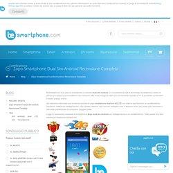 Blog - Zopo Smartphone Dual Sim Android Recensione Completa