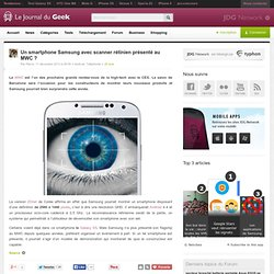 Un smartphone Samsung avec scanner rétinien présenté au MWC ?
