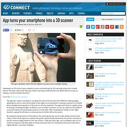 App turns your smartphone into a 3D scanner: Connect