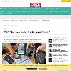 TEST. Êtes-vous addict au smartphone ? - Sciencesetavenir.fr