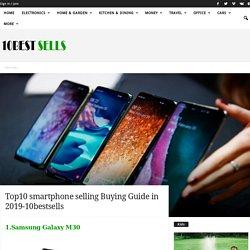Top10 smartphone selling Buying Guide in 2019-10bestsells
