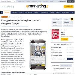 Forum E-Marketing 2012 - L'usage du smartphone explose chez les shoppeurs français
