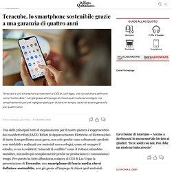 Teracube, lo smartphone sostenibile grazie a una garanzia di quattro anni