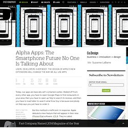 Alpha Apps: The Smartphone Future No One Is Talking About