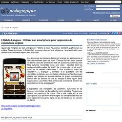 L'Hebdo Langues : Utiliser son smartphone pour apprendre du vocabulaire anglais