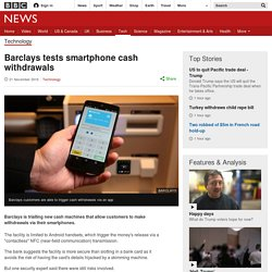 Barclays tests smartphone cash withdrawals