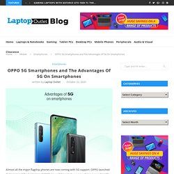 OPPO 5G Smartphones and The Advantages Of 5G On Smartphones