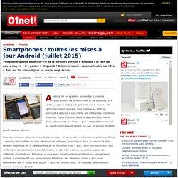Smartphones : l'observatoire des mises à jour Android