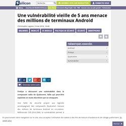 Les smartphones Android menacés par une faille vieille de 5 ans