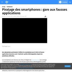 Piratage des smartphones : gare aux fausses applications