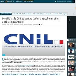 Mobilitics : la CNIL se penche sur les smartphones et les applications Android