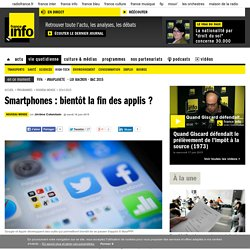 Smartphones : bientôt la fin des applis ?