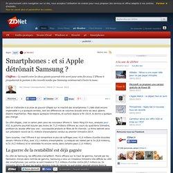 Smartphones : et si Apple détrônait Samsung ?