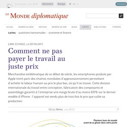 Smartphones : comment ne pas payer le travail au juste prix, par Cécile Marin (Le Monde diplomatique, juin 2015)