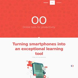 Turning smartphones into an exceptional learning tool