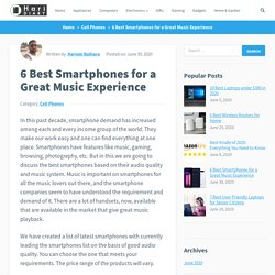 6 Best Smartphones for a Great Music Experience - HariDiary