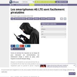 Les smartphones 4G LTE sont facilement piratables
