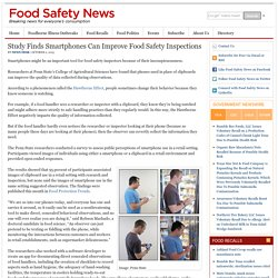 FOOD SAFETY NEWS 02/10/15 Study Finds Smartphones Can Improve Food Safety Inspections