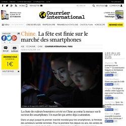 Chine. La fête est finie sur le marché des smartphones