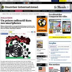 Un poison radioactif dans nos smartphones