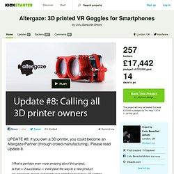 Altergaze: 3D printed VR Goggles for Smartphones by Liviu Berechet Antoni