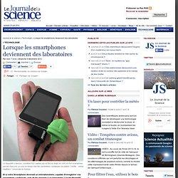 Les smartphones deviennent des laboratoires › Technologie