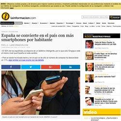 España se convierte en el país con más smartphones por habitante Noticias, última hora, vídeos y fotos de Ciencia Y Tecnología en lainformacion.com