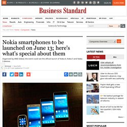 Nokia smartphones to be launched on June 13; here's what's special about them