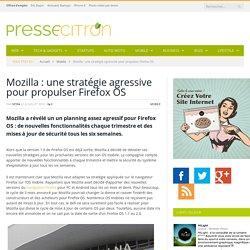 Smartphones : Mozilla passe à l'offensive pour son Firefox OS