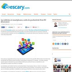 Les tablettes et smartphones, outils de productivité Post-PC [Forrester]