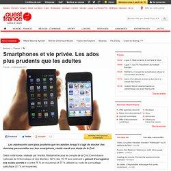 Smartphones et vie privée. Les ados plus prudents que les adultes - Multimédia et nouvelles