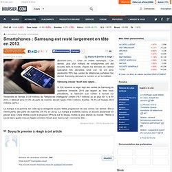 Smartphones : Samsung est resté largement en tête en 2013