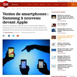 Ventes de smartphones : Samsung à nouveau devant Apple
