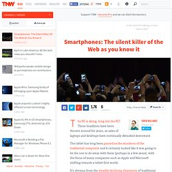 Smartphones: The Silent Killer Of The Web As You Know It