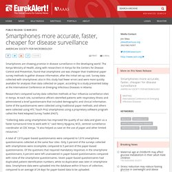 Smartphones more accurate, faster, cheaper for disease surveillance