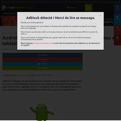 Android 7.0 Nougat mise à jour : les smartphones et tablettes qui la recevront