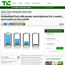 Embedded fuel cells power smartphones for a week… and could run the world